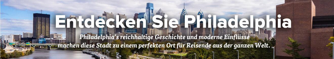 Discover Philadelphia – German Visitor Essentials