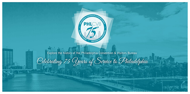 75 years of Philadelphia Convention & Visitors Bureau PHLCVB