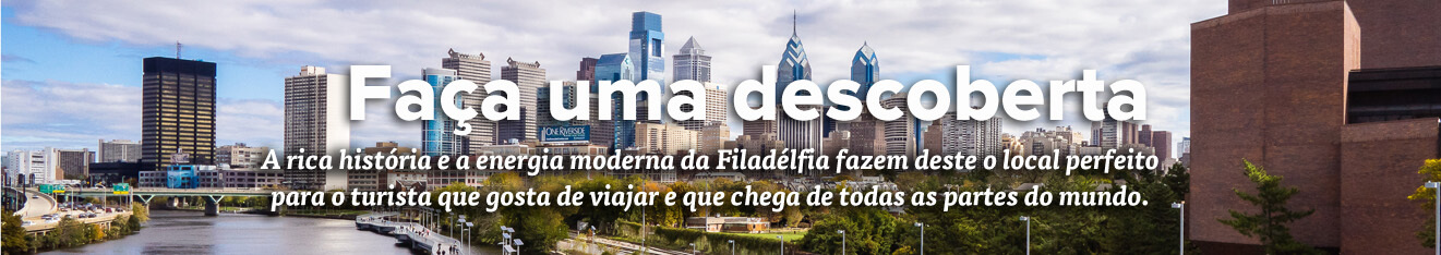 Discover Philadelphia – Brazil + Portuguese Visitor Essential
