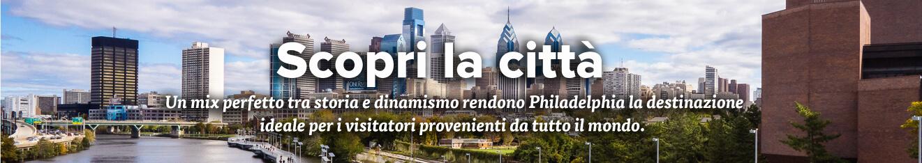 Discover Philadelphia – Italian Visitor Essential