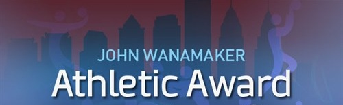 John Wanamaker Athletic Award Winners