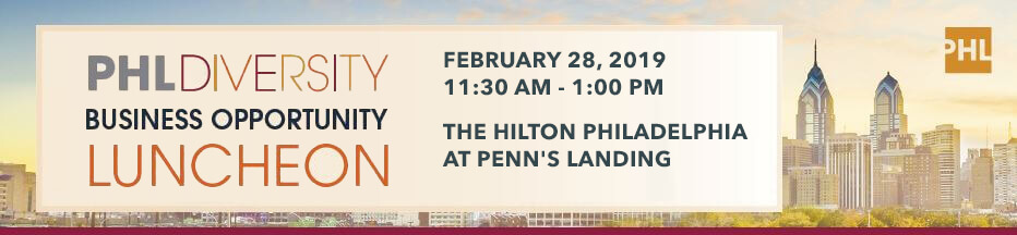 2019 PHL Diversity Business Opportunity Luncheon